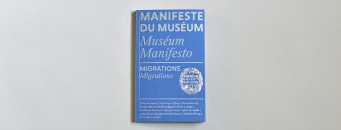 Manifeste du Muséum. Migrations
