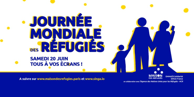 Journée Mondiale des réfugiés samedi 20 juin 20 : Live en direct de la Maison des réfugiés