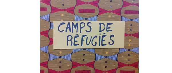 Camps de réfugiés - Sensibilisation