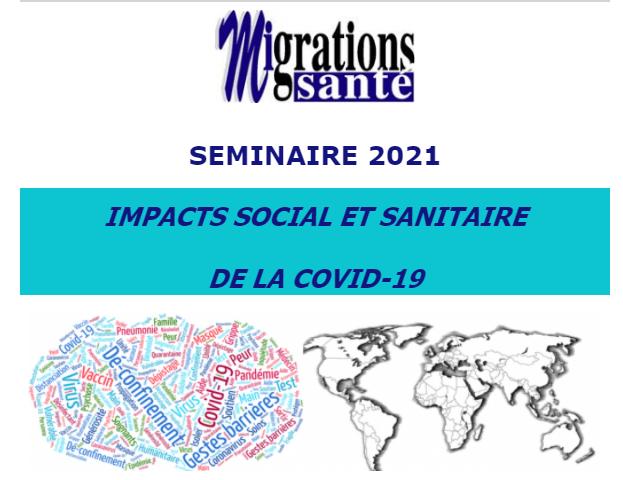 Séminaire Migrations santé - Impact social et sanitaire de la COVID.19