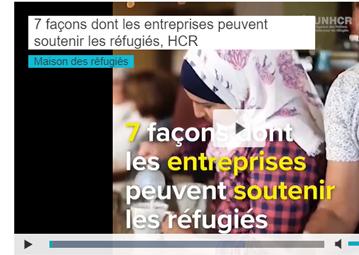 7 façons dont les entreprises peuvent soutenir les réfugiés, HCR