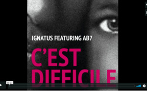 """Ignatus featuring AB7 """"C'est difficile"""""""